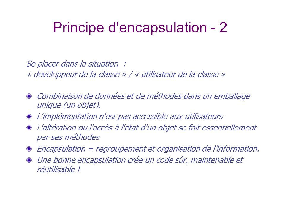 Principe d encapsulation - 2