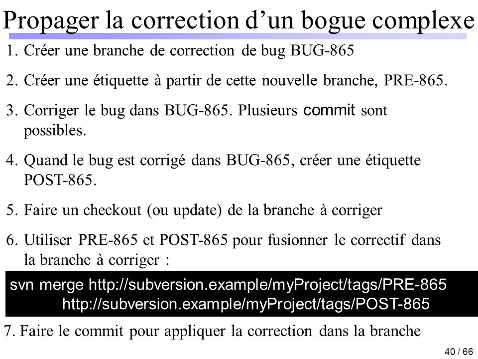Propager la correction d'un bogue complexe