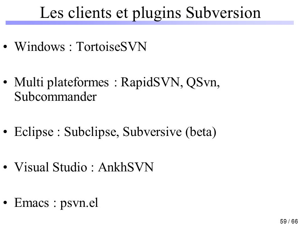 Les clients et plugins Subversion