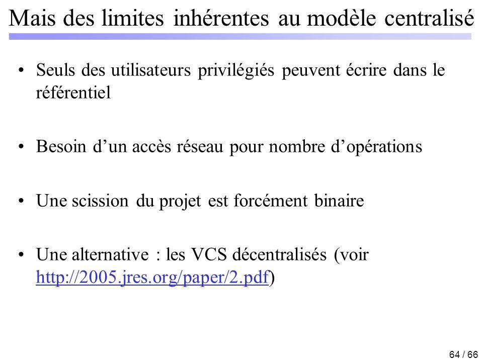 Mais des limites inhérentes au modèle centralisé