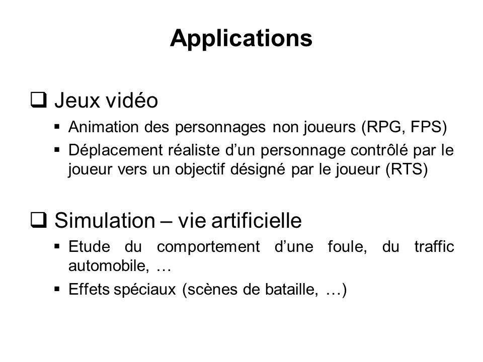 Applications Jeux vidéo Simulation – vie artificielle