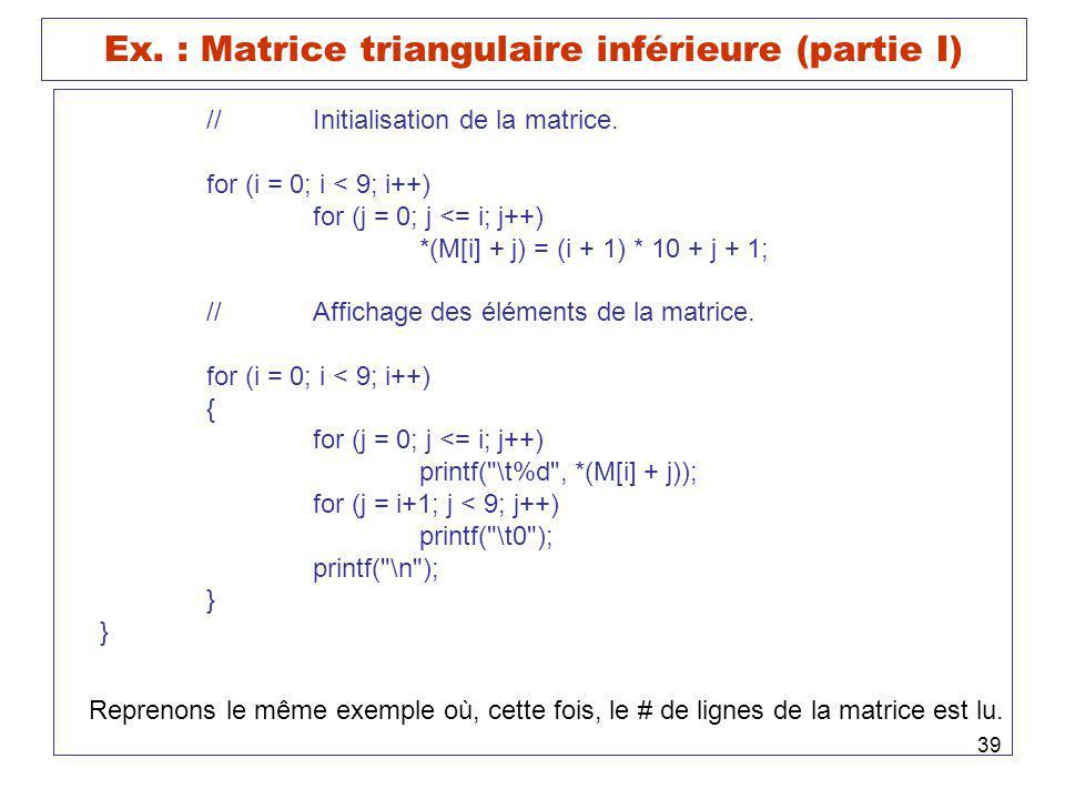 Ex. : Matrice triangulaire inférieure (partie I)