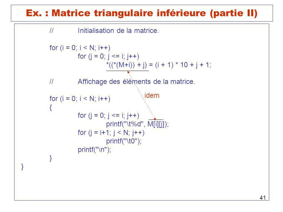Ex. : Matrice triangulaire inférieure (partie II)