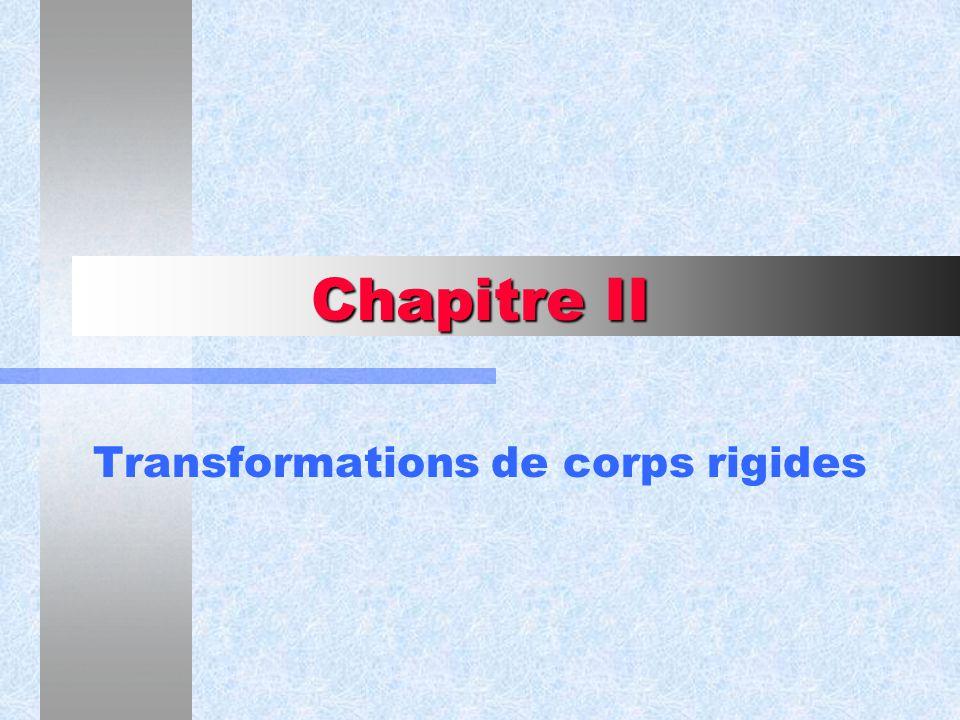 Transformations de corps rigides