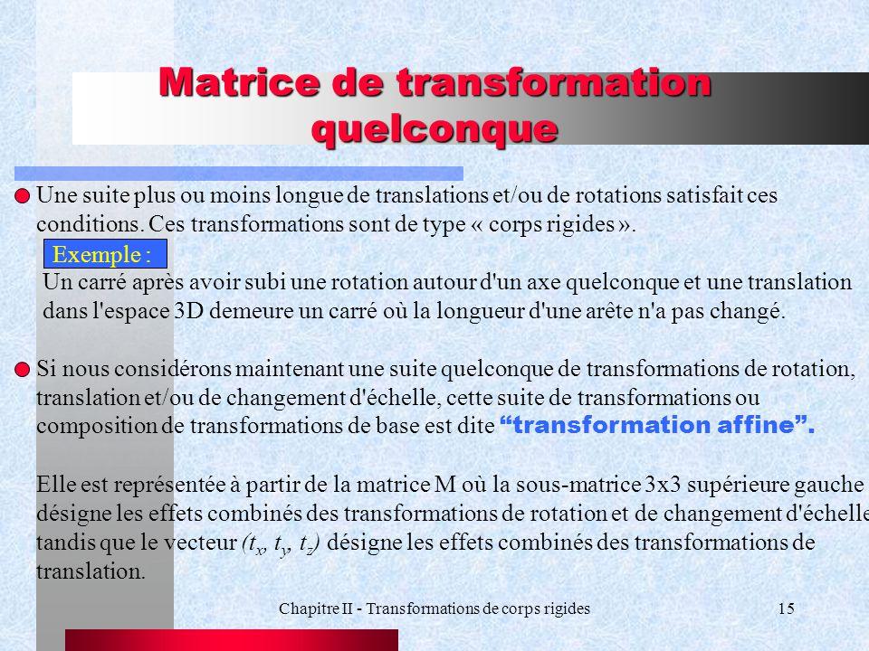Matrice de transformation quelconque