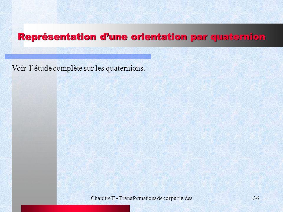 Représentation d'une orientation par quaternion