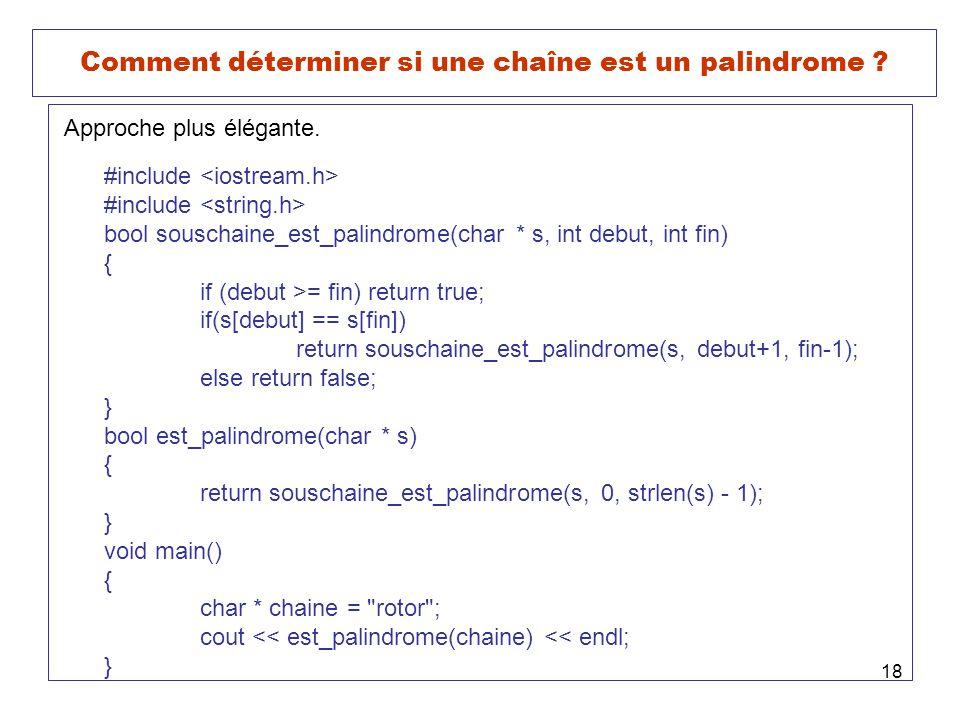 Comment déterminer si une chaîne est un palindrome