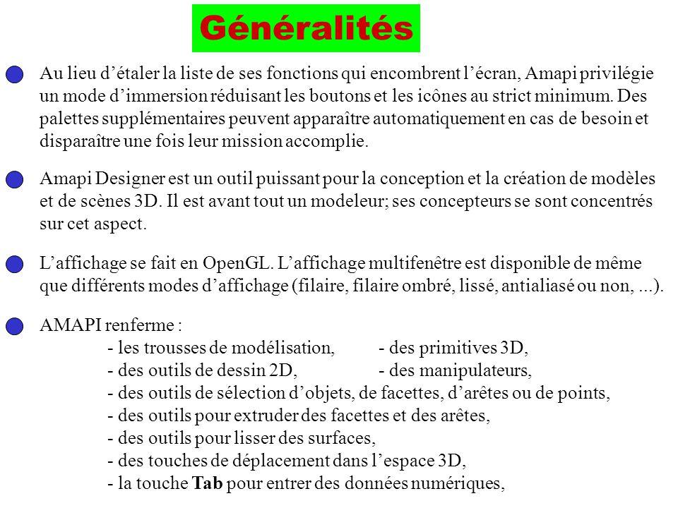 Généralités Au lieu d'étaler la liste de ses fonctions qui encombrent l'écran, Amapi privilégie.