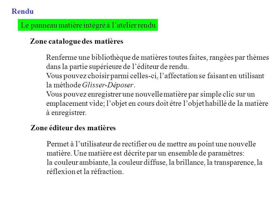 Rendu Le panneau matière intégré à l'atelier rendu. Zone catalogue des matières.