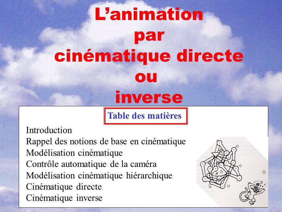 L'animation par cinématique directe ou inverse