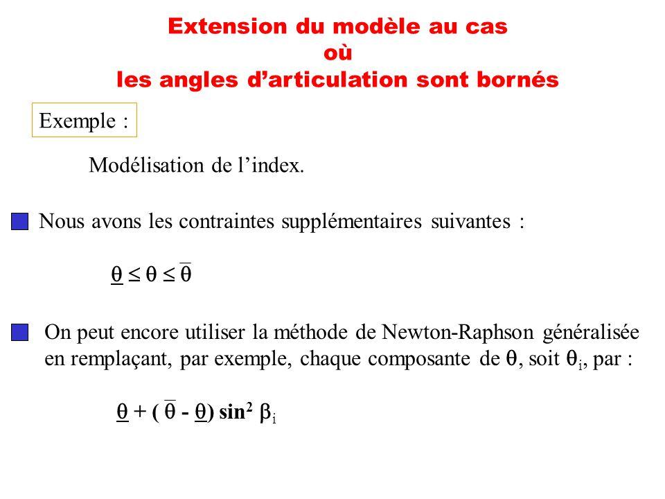 Extension du modèle au cas où les angles d'articulation sont bornés