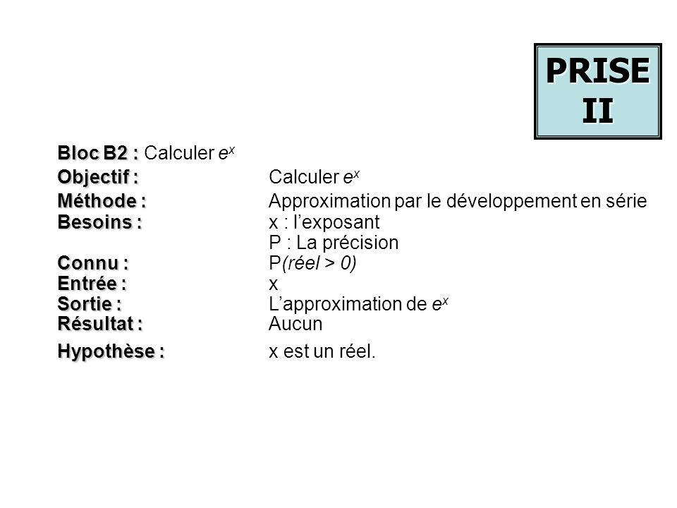 PRISE II Bloc B2 : Calculer ex Objectif : Calculer ex