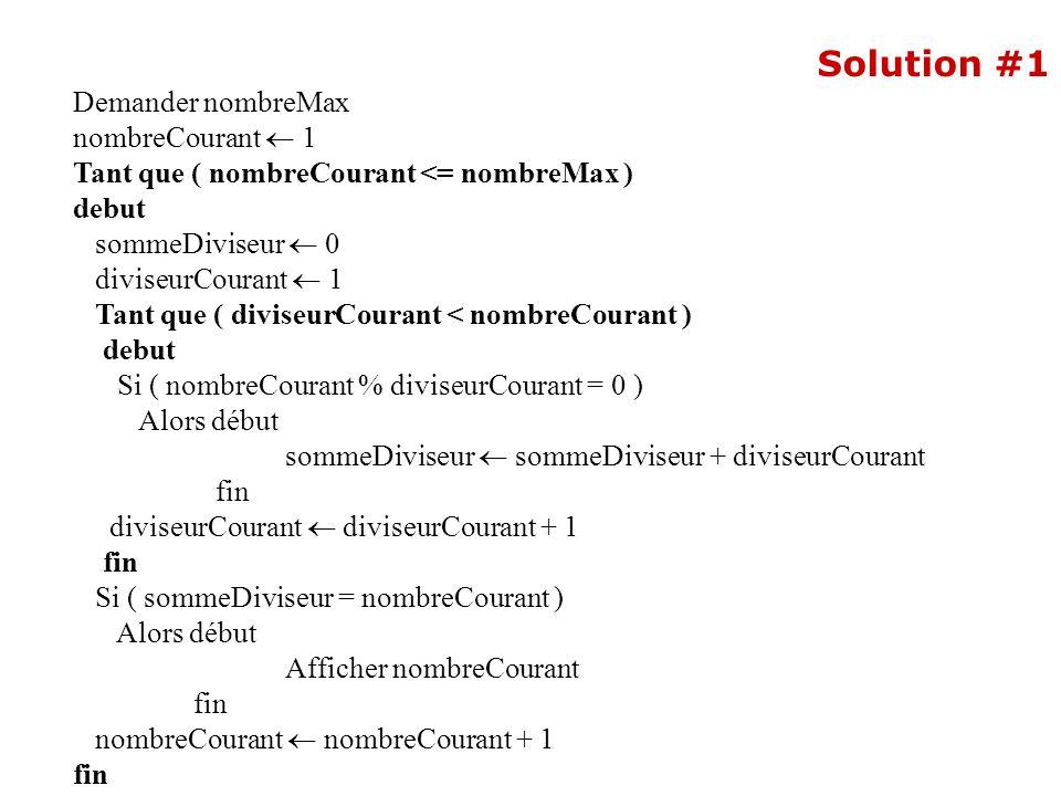 Solution #1 Demander nombreMax nombreCourant  1