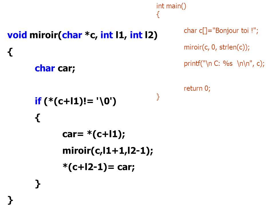 void miroir(char *c, int l1, int l2) { char car;