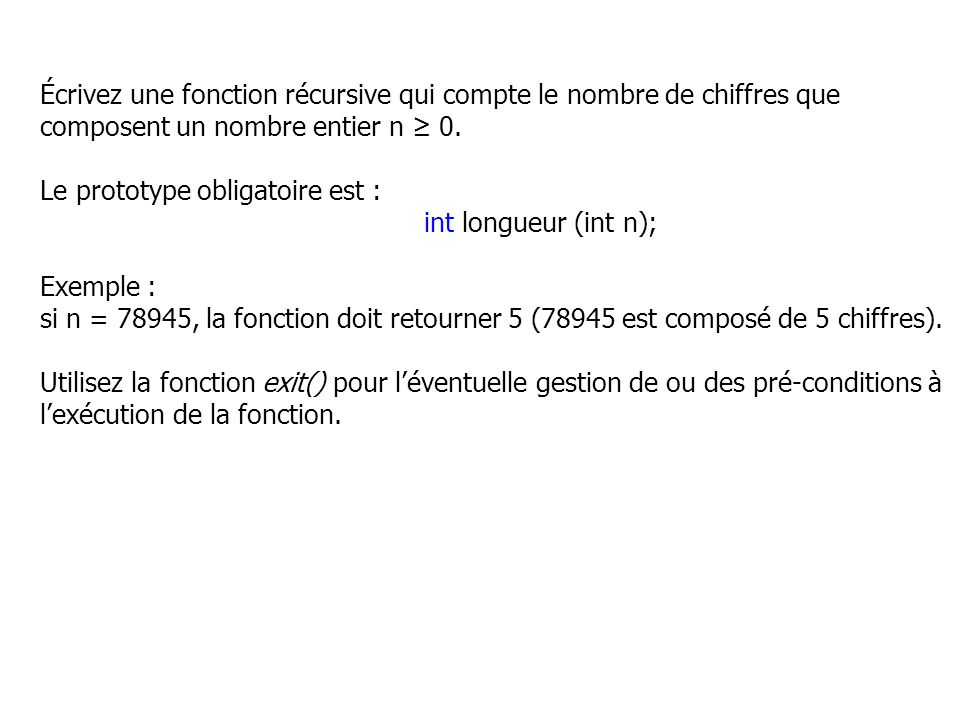 Écrivez une fonction récursive qui compte le nombre de chiffres que