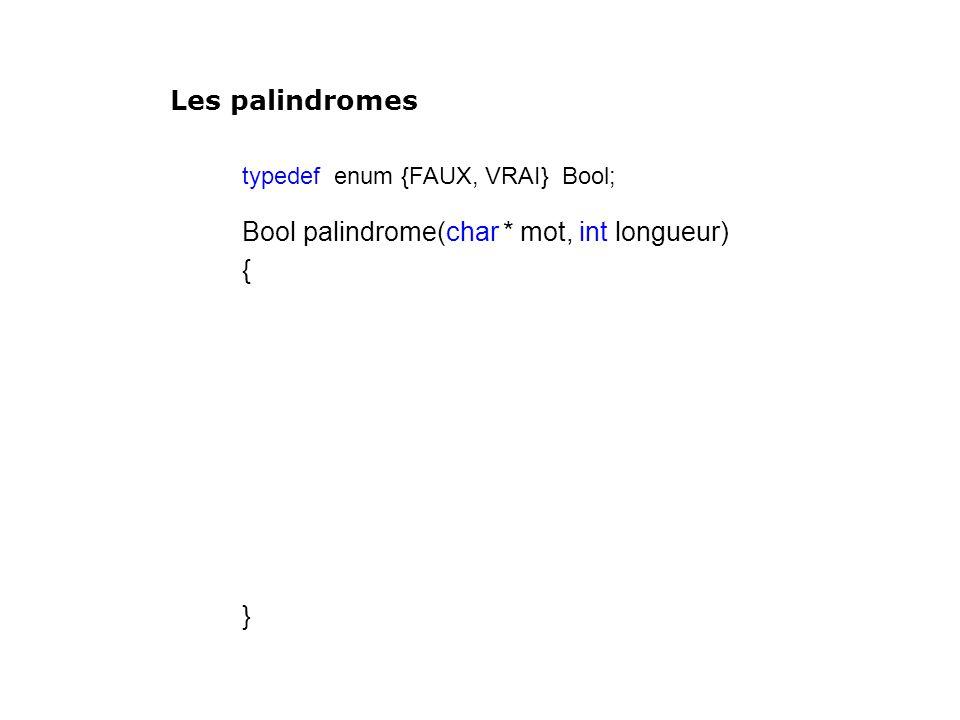 Bool palindrome(char * mot, int longueur) {