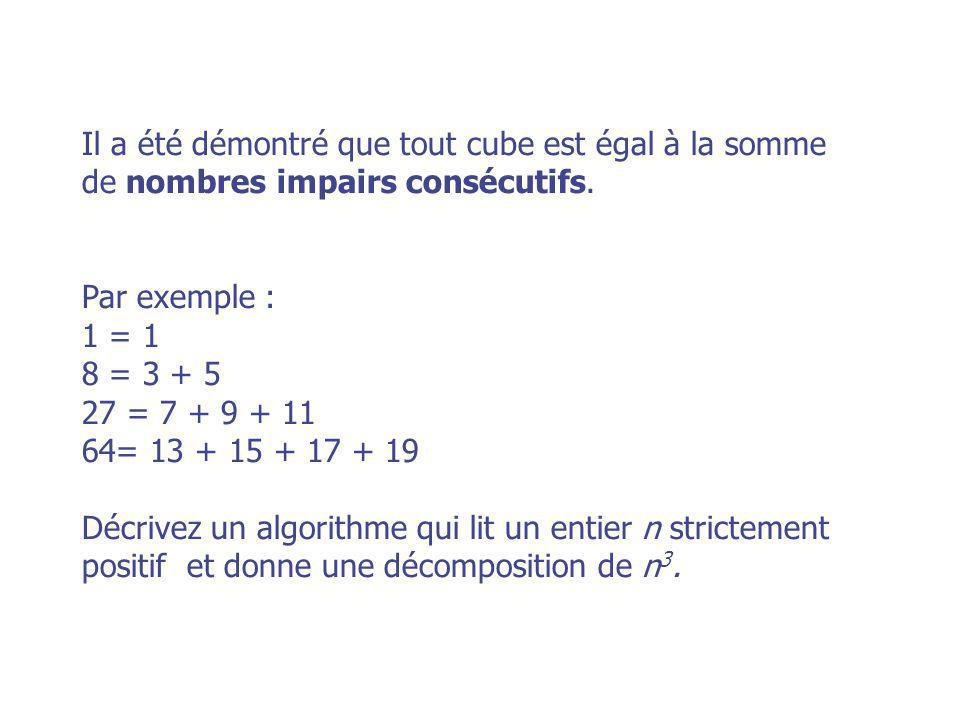 Il a été démontré que tout cube est égal à la somme