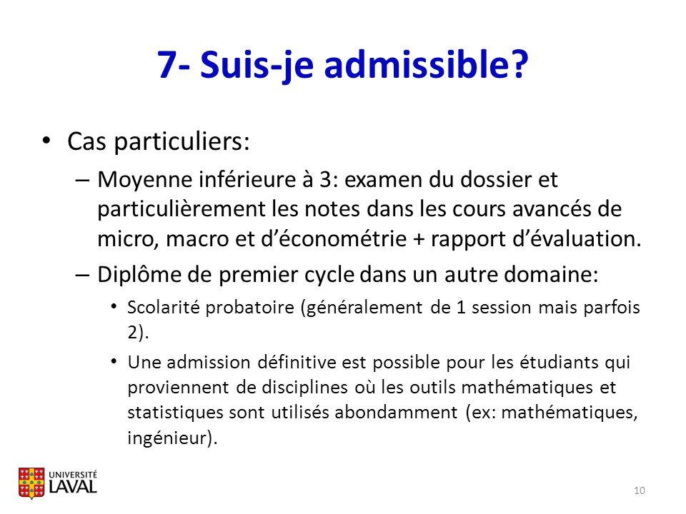 7- Suis-je admissible Cas particuliers:
