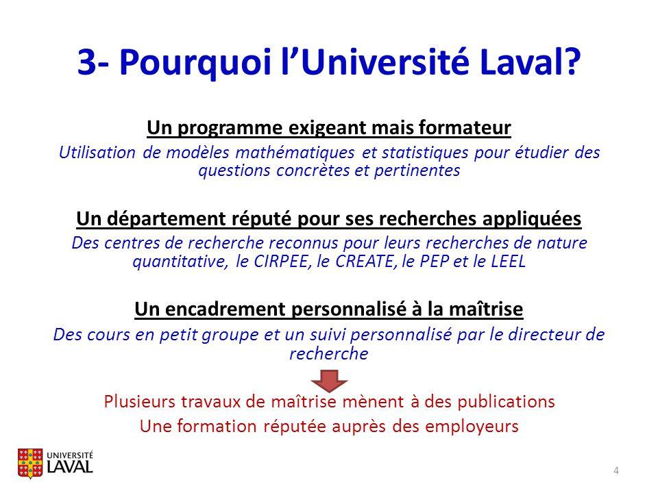 3- Pourquoi l'Université Laval