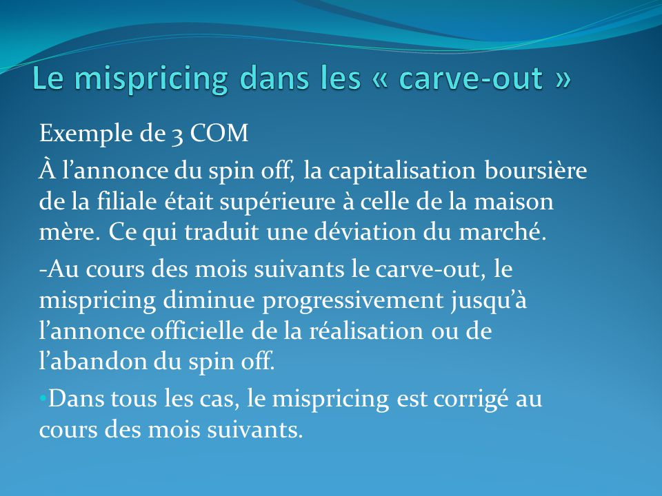 Le mispricing dans les « carve-out »