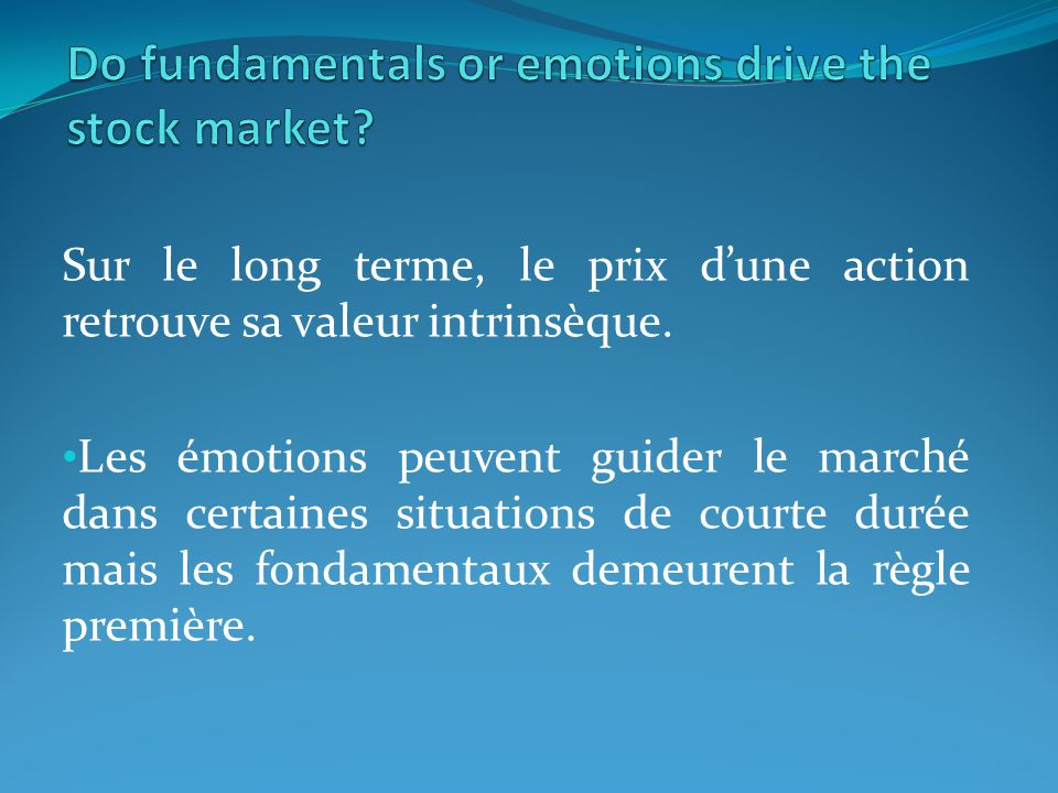 Do fundamentals or emotions drive the stock market