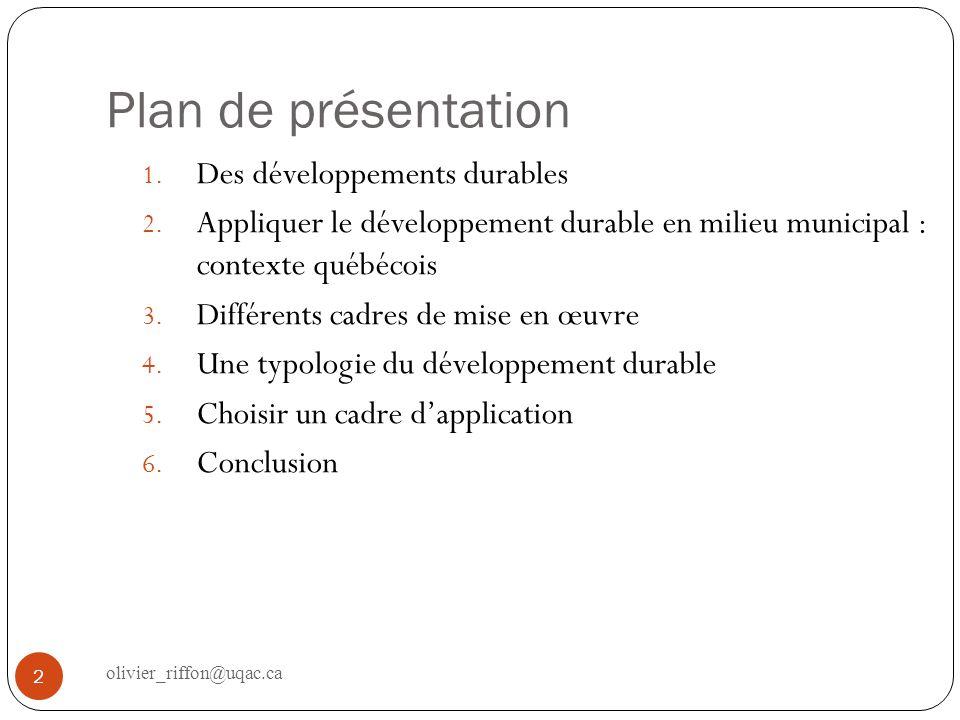 Plan de présentation Des développements durables