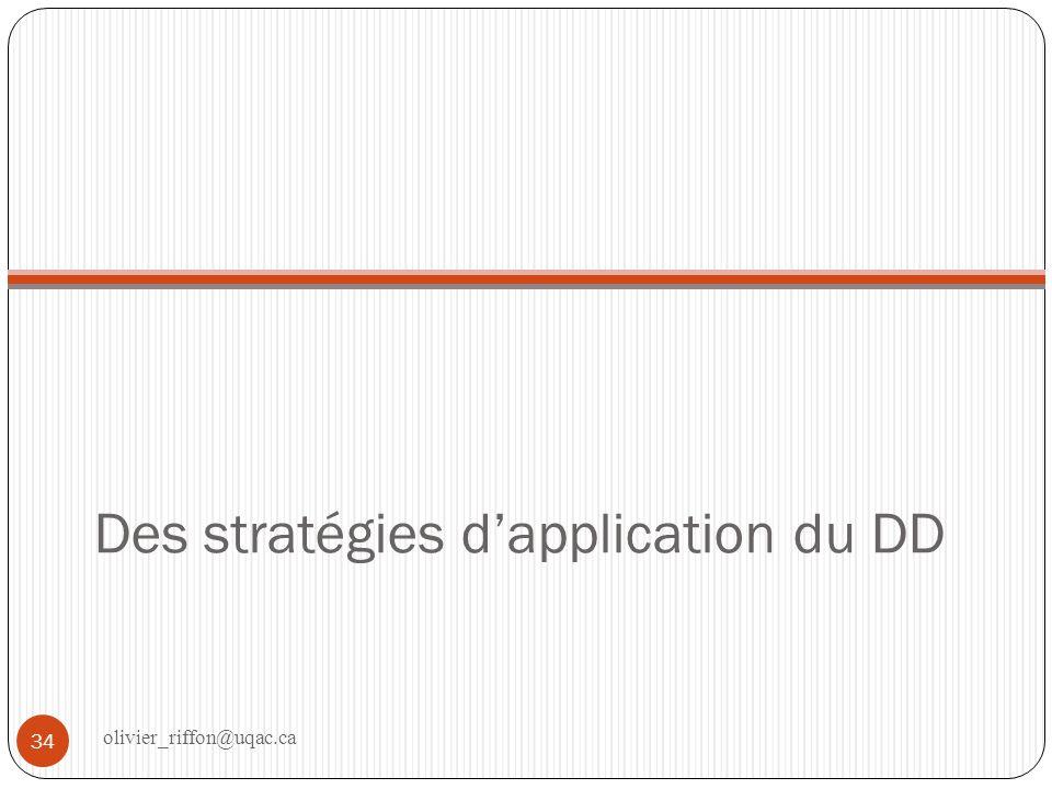 Des stratégies d'application du DD