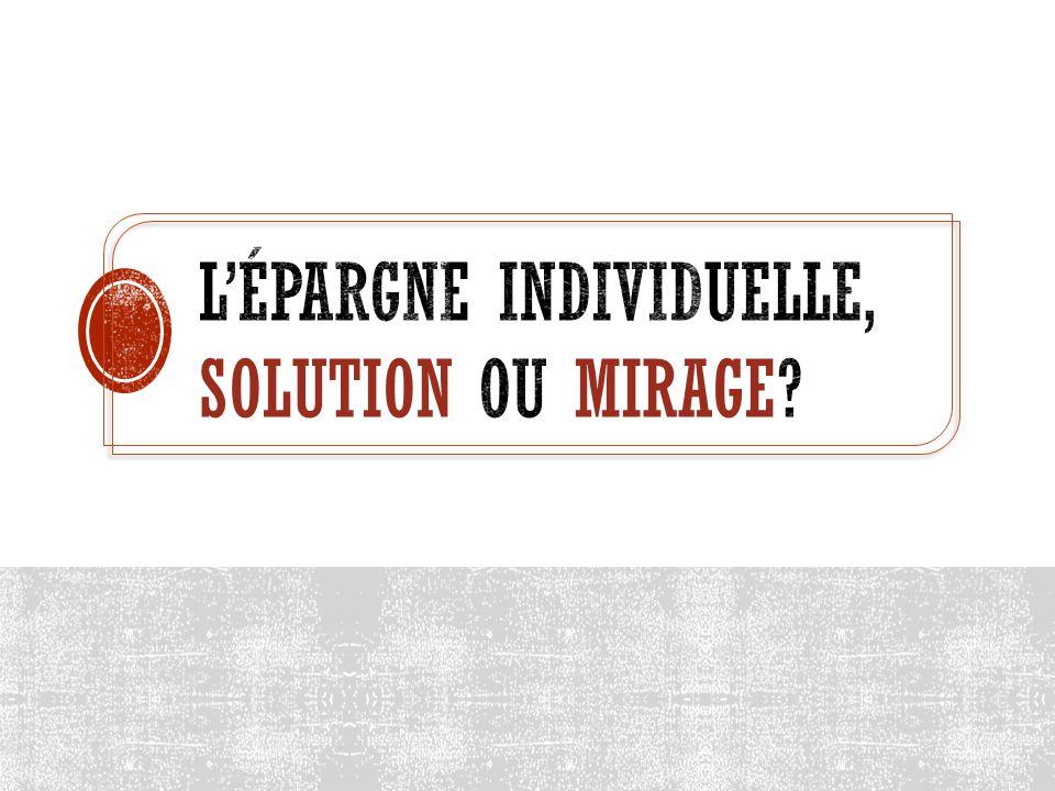 L'épargne individuelle, solution ou mirage