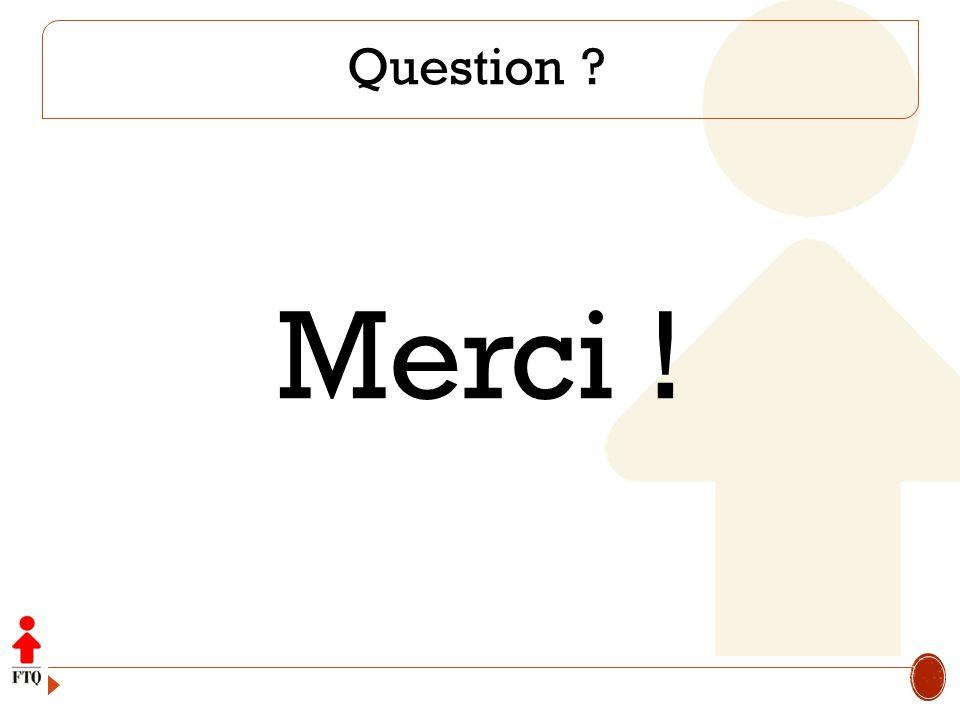 Question Merci !
