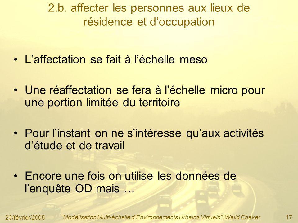 2.b. affecter les personnes aux lieux de résidence et d'occupation