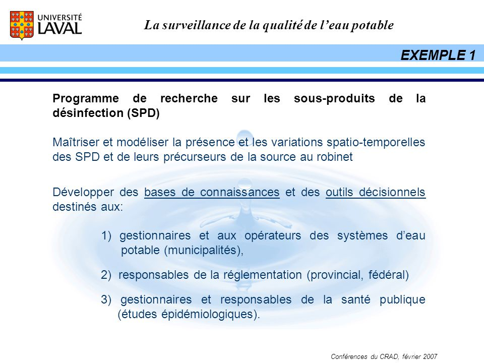 EXEMPLE 1 Programme de recherche sur les sous-produits de la désinfection (SPD)