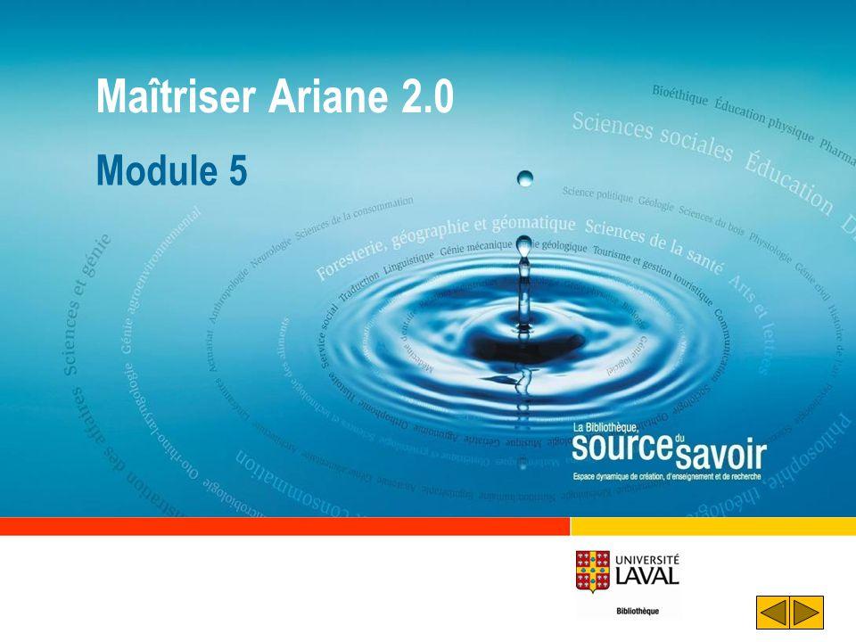 Maîtriser Ariane 2.0 Module 5 Déroulement : Souhaiter la bienvenue