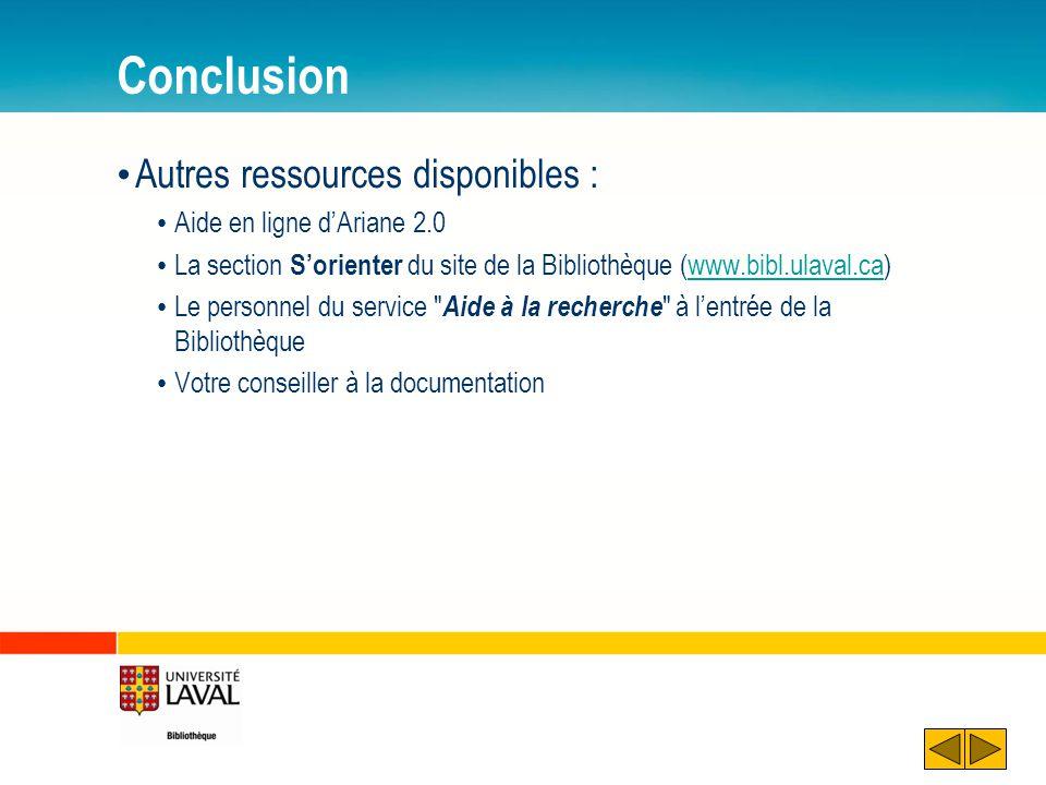 Conclusion Autres ressources disponibles : Aide en ligne d'Ariane 2.0