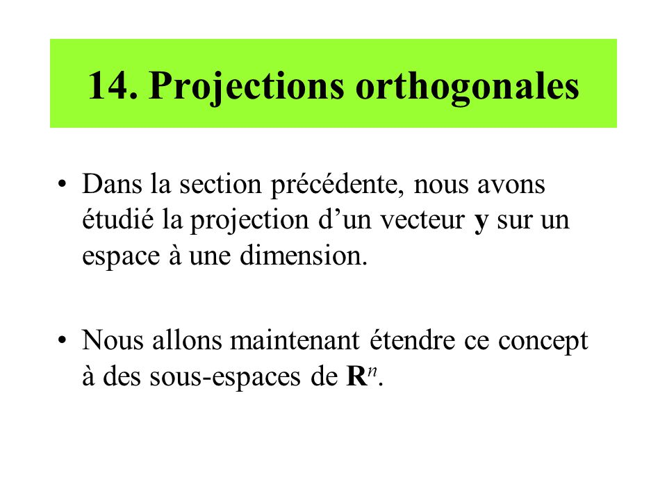 14. Projections orthogonales
