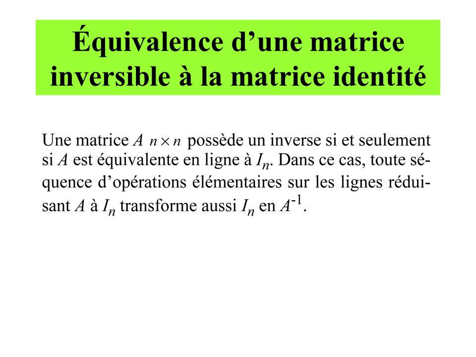 Équivalence d'une matrice inversible à la matrice identité