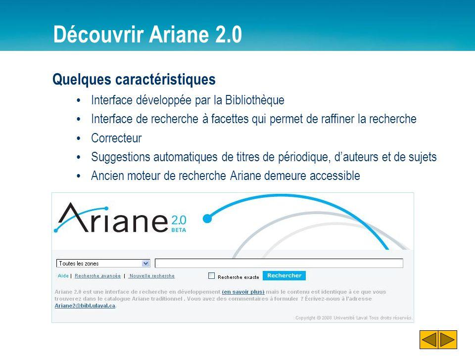Découvrir Ariane 2.0 Quelques caractéristiques