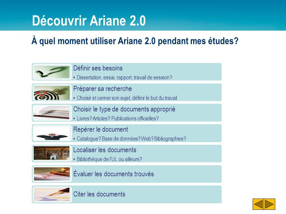 Découvrir Ariane 2.0 À quel moment utiliser Ariane 2.0 pendant mes études Définir ses besoins. Dissertation, essai, rapport, travail de session
