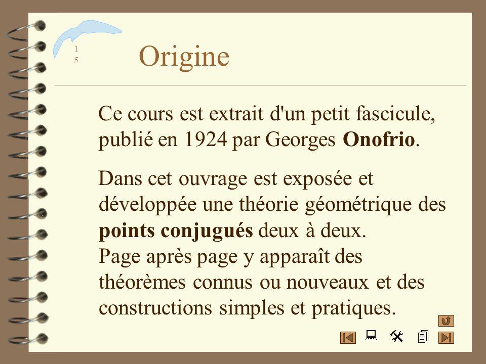 Origine Ce cours est extrait d un petit fascicule, publié en 1924 par Georges Onofrio.