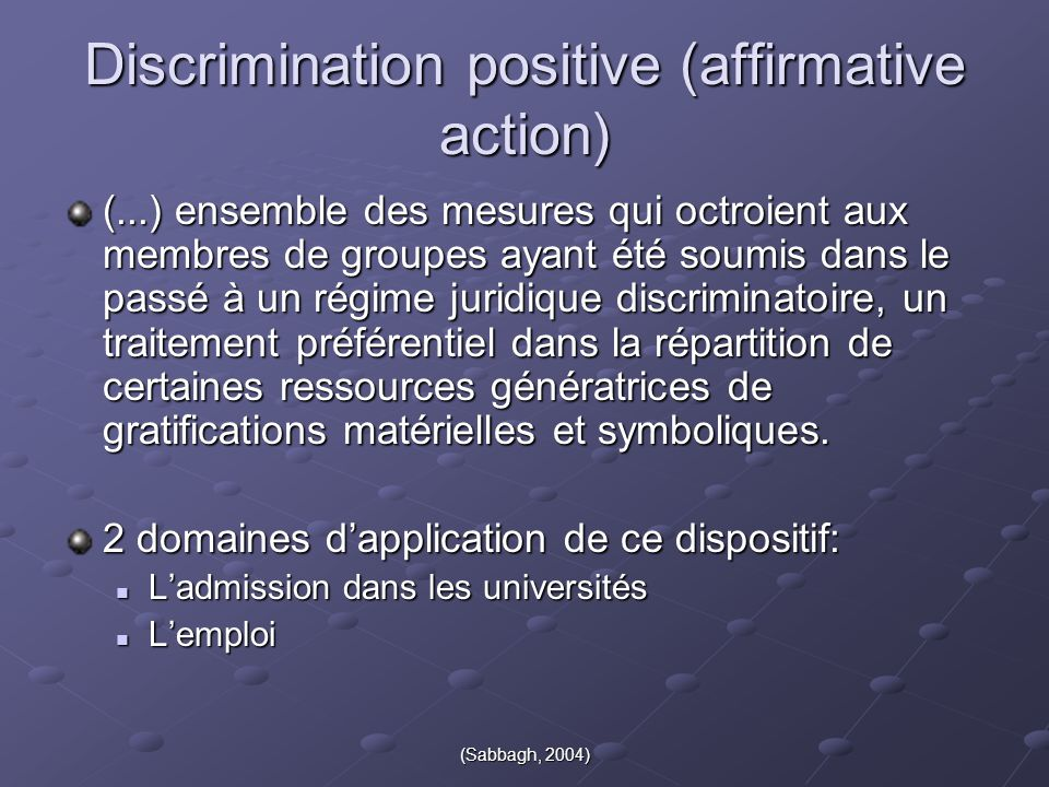 Discrimination positive (affirmative action)