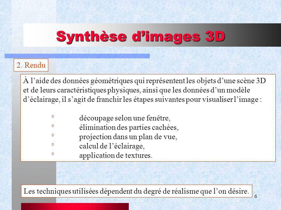 Synthèse d'images 3D 2. Rendu