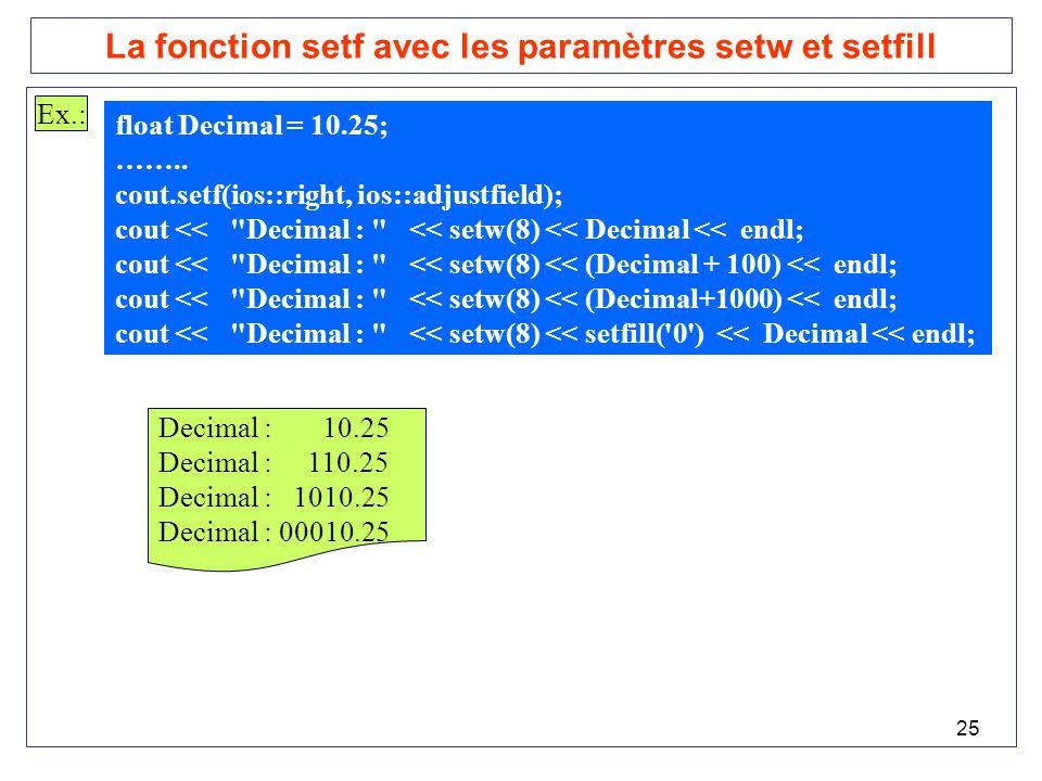 La fonction setf avec les paramètres setw et setfill