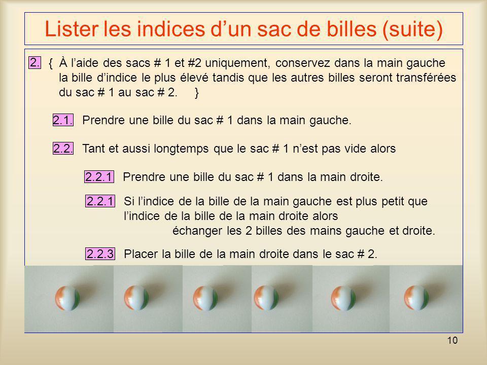 Lister les indices d'un sac de billes (suite)