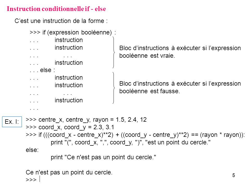 Instruction conditionnelle if - else