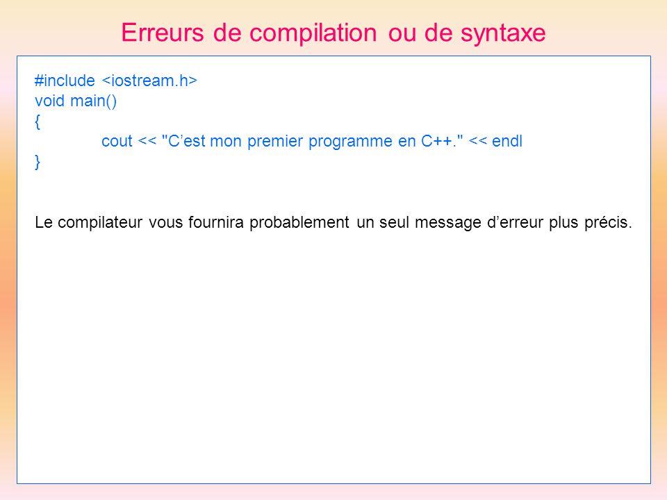 Erreurs de compilation ou de syntaxe