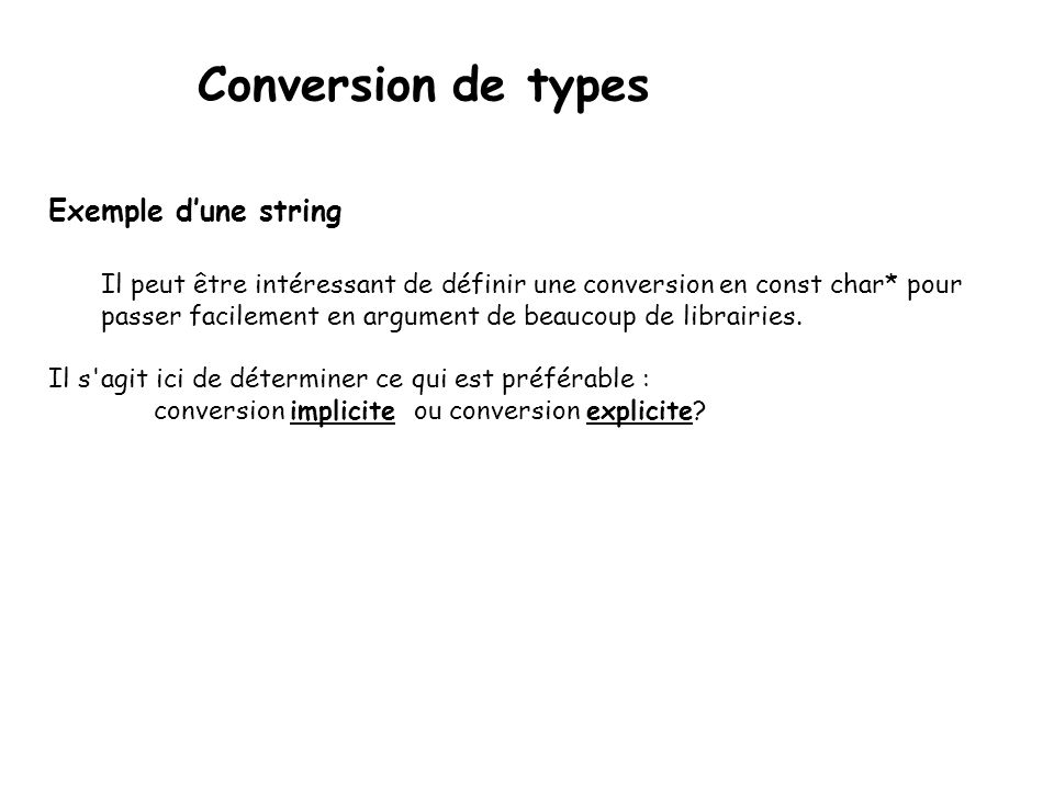Conversion de types Exemple d'une string