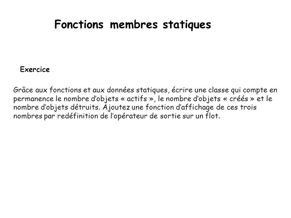 Fonctions membres statiques