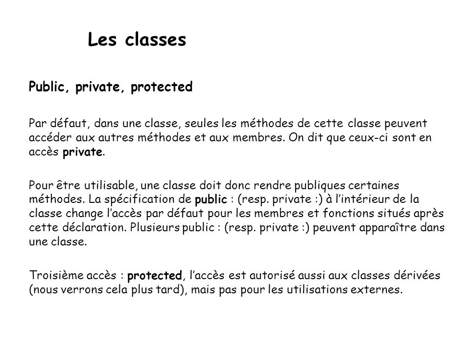 Les classes Public, private, protected