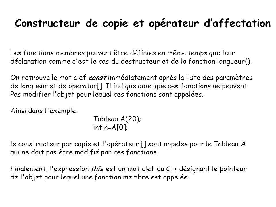 Constructeur de copie et opérateur d'affectation