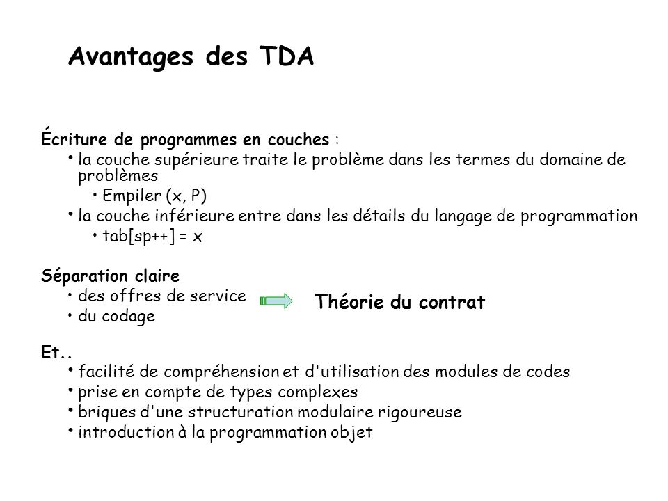 Avantages des TDA Théorie du contrat