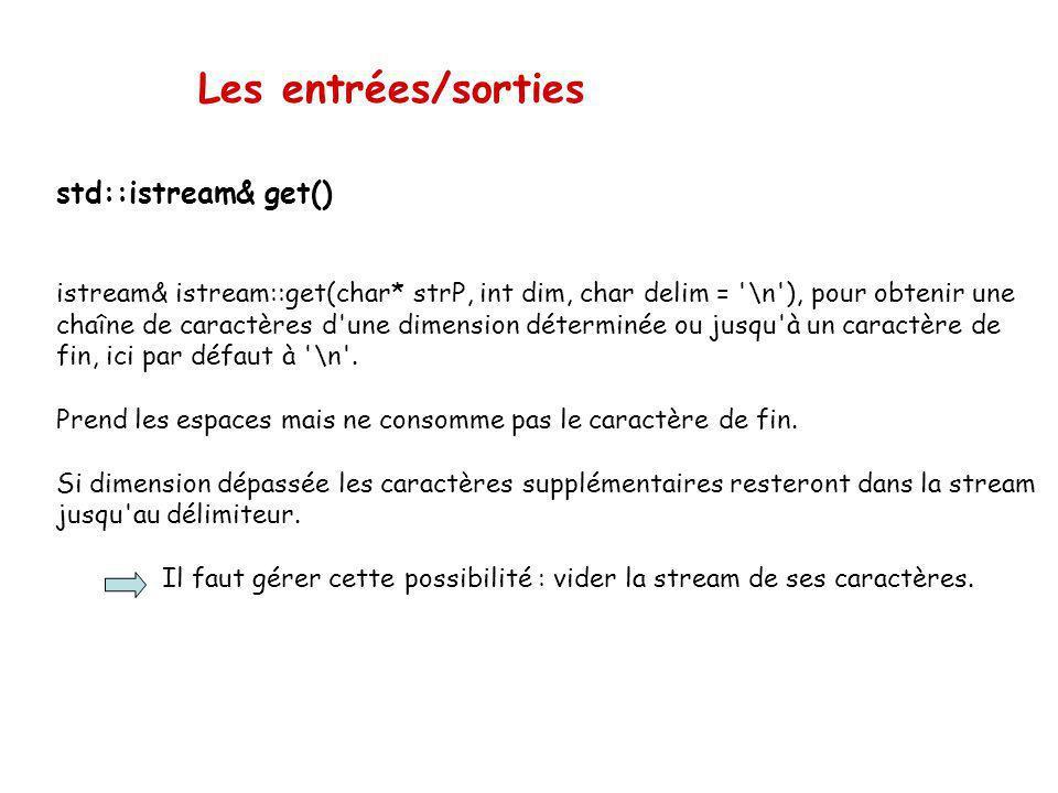 Les entrées/sorties std::istream& get()